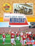 What's Great about Nebraska?