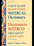 English-Spanish/Spanish-English Medical Dictionary, Third Edition (English and Spanish Edition)