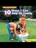 10 Ways I Can Help My Family