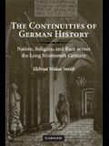 The Continuities of German History: Nation, Religion, and Race Across the Long Nineteenth Century