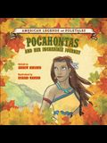 Pocahontas and Her Incredible Journey