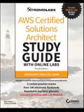 Aws Certified Solutions Architect Study Guide with Online Labs: Associate Saa-C02 Exam