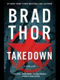 Takedown, 5: A Thriller