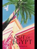 Out of Egypt: A Memoir