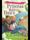 Princess Before Dawn