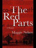 The Red Parts: A Memoir