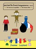Jack And The French Languasaurus - Book 3: Two lovely stories in English teaching French to young children: The scarecrow Competition / The Treasure H