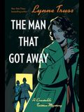 The Man That Got Away: A Constable Twitten Mystery 2