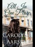 All In One Place (Holmes Crossing) (Volume 2)