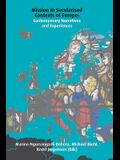 Mission in Secularised Contexts of Europe: Contemporary Narratives and Experiences