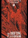 The Drifting Classroom: Perfect Edition, Vol. 1, Volume 1