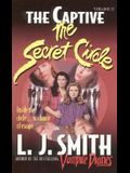 The Captive (The Secret Circle #2)