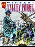 Winter at Valley Forge (Graphic History)