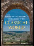 Community and Identity at the Edges of the Classical World