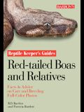 Red-Tailed Boas and Relatives