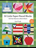 50 Little Paper-Pieced Blocks-Print-On-Demand-Edition: Full-Size Patterns to Mix & Match