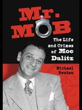 Mr. Mob: The Life and Crimes of Moe Dalitz