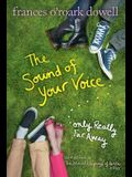 The Sound of Your Voice, Only Really Far Away (The Secret Language of Girl Trilogy)