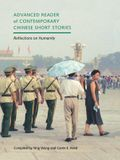 Advanced Reader of Contemporary Chinese Short Stories: Reflections on Humanity