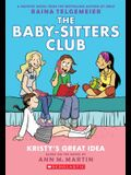 Kristy's Great Idea (the Baby-Sitters Club Graphic Novel #1): A Graphix Book, Volume 1: Full-Color Edition