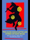 Maidu Indian Myths and Stories of Hanc'ibyjim, The