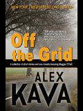 Off the Grid: (A Maggie O'Dell Collection)