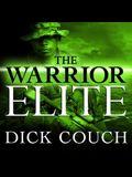 The Warrior Elite Lib/E: The Forging of Seal Class 228