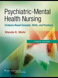 Psychiatric-Mental Health Nursing: Evidence-Based Concepts, Skills, and Practices