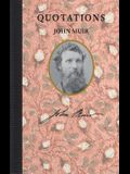 Quotations of John Muir