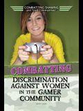 Combatting Discrimination Against Women in the Gamer Community