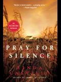 Pray for Silence: A Kate Burkholder Novel