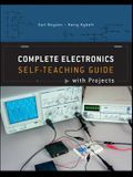 Complete Electronics: Self-Teaching Guide with Projects