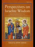 Perspectives on Israelite Wisdom