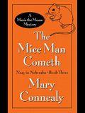 The Mice Man Cometh: A Maxie the Mouse Mystery (Nosy in Nebraska)