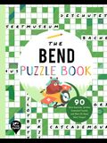 The Bend Puzzle Book: 90 Word Searches, Jumbles, Crossword Puzzles, and More All about Bend, Oregon!