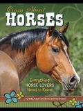 Crazy about Horses: Everything Horse Lovers Need to Know