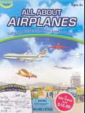 All about Airplanes [With Stickers and Poster and 6 Crayons and 6 Temporary Tattoos and 6 Stencils and 2 Coloring Books