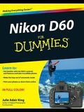 Nikon D60 for Dummies: 90 Years of Living, Loving, and Learning