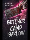 The Butcher of Camp Barlow