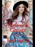 Melanie's Ghosts