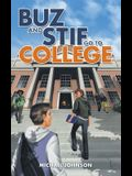 Buz and Stif Go to College