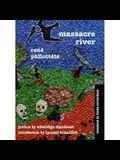 Massacre River: Novel