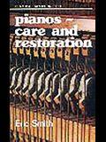 Pianos: Care and Restoration