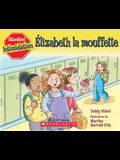 Attention! Intimidation: ?lizabeth La Mouffette