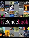 The Science Book: Everything You Need to Know About the World and How It Works