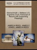 Kleinschmidt V. Wallace U.S. Supreme Court Transcript of Record with Supporting Pleadings