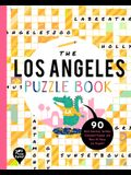 The Los Angeles Puzzle Book: 90 Word Searches, Jumbles, Crossword Puzzles, and More All about Los Angeles, California!