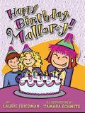 #4 Happy Birthday, Mallory!