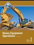 Heavy Equipment Operations Level 2 Trainee Guide (3rd Edition)