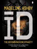 Id: The Machine Dynasty, Book II